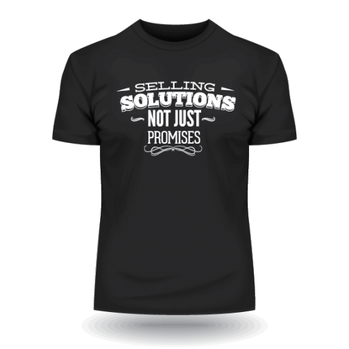 Selling solutions not problems